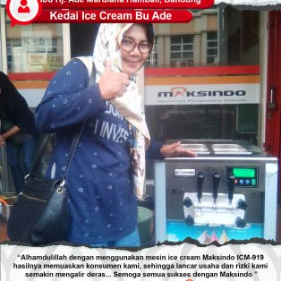 Kedai Ice Cream Bu Ade : Bisnis Ice Cream Makin Lancar Dengan Mesin Ice Cream Maksindo