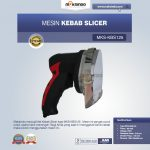 Jual Kebab Slicer MKS-KBS125 di Yogyakarta