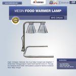 Jual Mesin Food Warmer Lamp MKS-DW240 di Yogyakarta