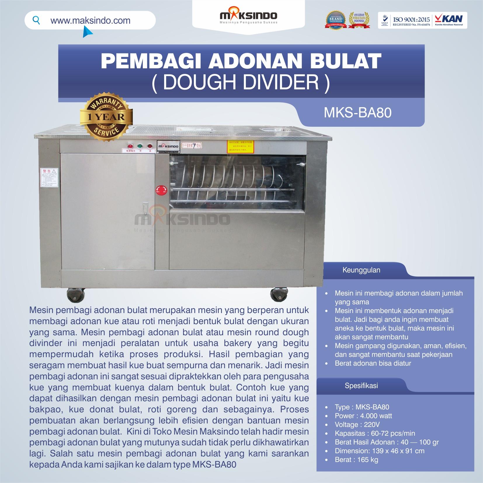 Jual Pembagi Adonan Bulat (Dough Divider) MKS-BA80 di Yogyakarta
